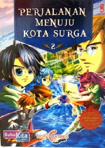 Cover Buku Holy Comics: Perjalanan Menuju Kota Surga 2 [Full Color]