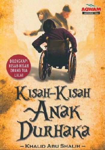 Cover Buku Kisah-Kisah Anak Durhaka