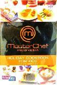 MasterChef Indonesia : HOLIDAY COOKBOOK FOR KIDS