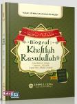 Biografi Khalifah Rasulullah