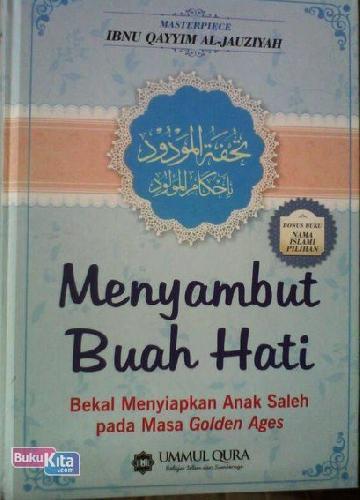 Cover Buku Menyambut Buah Hati - Bekal Menyiapkan Anak Saleh pada Masa Golden Ages