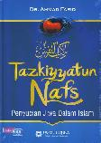 Tazkiyatun Nafs : Penyucian Jiwa Dalam Islam