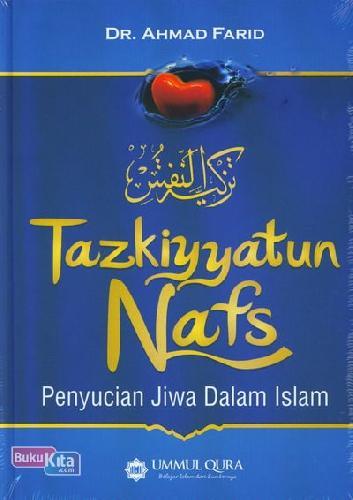 Cover Buku Tazkiyatun Nafs : Penyucian Jiwa Dalam Islam