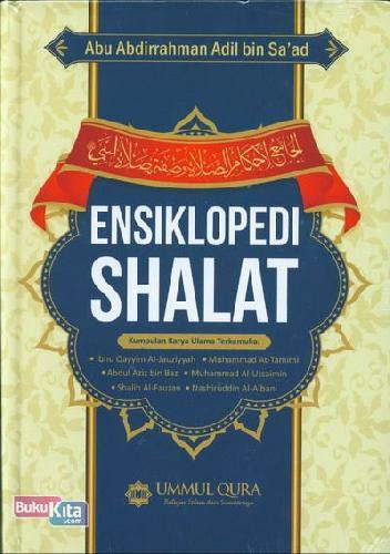 Cover Buku Ensiklopedi Shalat (Kumpulan Karya Ulama Terkemuka)