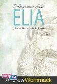 Pelajaran dari Elia (Lesson From Elijah)