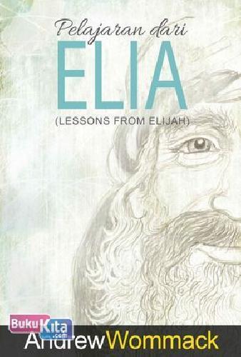 Cover Buku Pelajaran dari Elia (Lesson From Elijah)