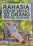 Rahasia Hidup Sehat 30 Orang Tertua Di Dunia