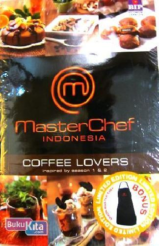 Cover Buku Master Chef Indonesia : Coffe Lovers dan Hot & Spicy Recipes