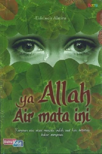 Cover Buku Ya Allah Air Mata Ini