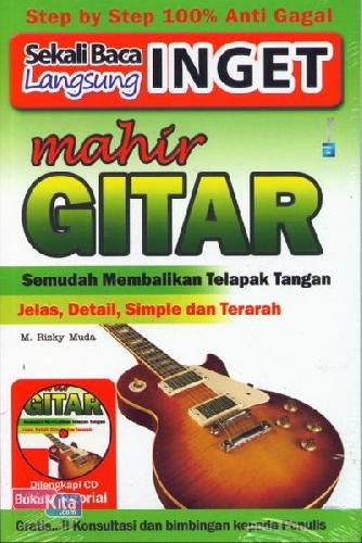 Cover Buku Sekali Baca Langsung Inget Mahir Gitar