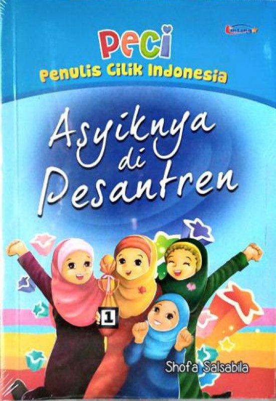 Cover Buku PECI : Asyiknya di Pesantren