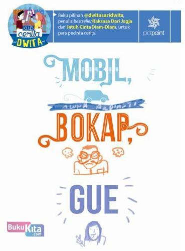 Cover Buku Mobil. Bokap. Gue