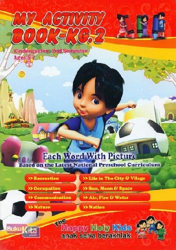 Cover Buku My Activity Book-KG.2 Kindergarten, 2nd Semester Ages 5-7