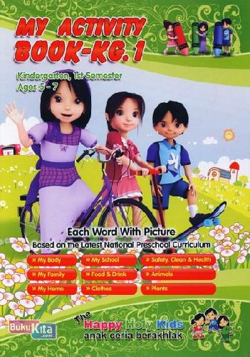 Cover Buku My Activity Book-KG.1 Kindergarten, 1nd Semester Ages 5-7