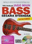 Trik Instant Jago Main Bass Secara Otodidak Untuk Pemula + CD