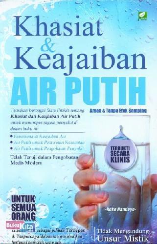 Cover Buku Khasiat dan Keajaiban Air Putih Aman & Tanpa Efek Samping