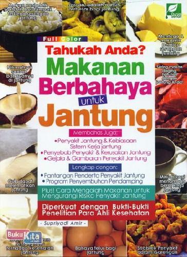 Cover Buku Tahukah Anda? Makanan Berbahaya untuk Jantung (Full Color)