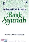 Memahami Bisnis Bank Syariah