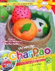 Charpao: Bakpao Lezat dengan Berbagai Bentuk Karakter Lucu