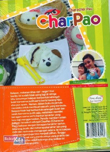Cover Belakang Buku Charpao: Bakpao Lezat dengan Berbagai Bentuk Karakter Lucu