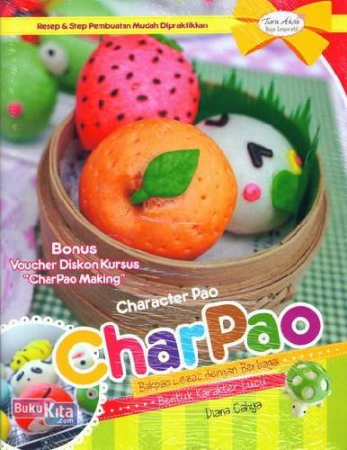 Cover Buku Charpao: Bakpao Lezat dengan Berbagai Bentuk Karakter Lucu