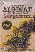 Membuat Alginat dari Rumput Laut Sargassum
