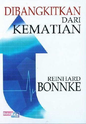 Cover Buku Dibangkitkan dari Kematian