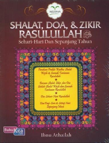 Cover Buku Shalat. Doa. dan Zikir Rasulullah Sehari-Hari Dan Sepanjang Tahun