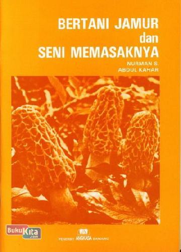 Cover Buku Bertani Jamur dan Seni Memasaknya