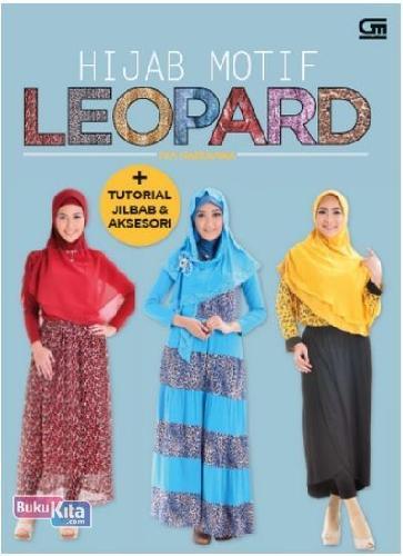 Cover Buku HIJAB MOTIF LEOPARD + TUTORIAL JILBAB & AKSESORI