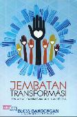 Jembatan Transformasi: Terobosan Melalui Kesatuan Tubuh Kristus
