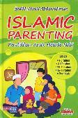 Islamic Parenting: Pendidikan Anak Metode Nabi