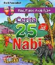 Buku Pintar Anak Islam : Cerita 25 Nabi