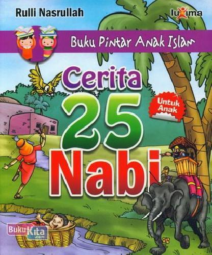 Cover Buku Buku Pintar Anak Islam : Cerita 25 Nabi
