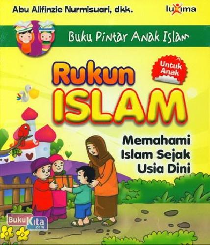 Cover Buku Buku Pintar Anak Islam : Rukun Islam