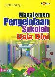 Manajemen Pengelolaan Sekolah Usia Dini