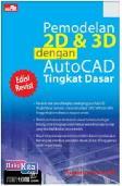 Pemodelan 2d dan 3d dengan Autocad Tingkat Dasar Edisi Revisi