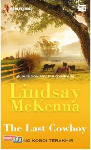 Cover Buku Harlequin: Sang Koboi Terakhir (The Last Cowboy)