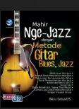 Mahir Nge-Jazz dengan Metode Gitar Blues, Jazz