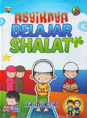Cover Buku Asyiknya Belajar Shalat