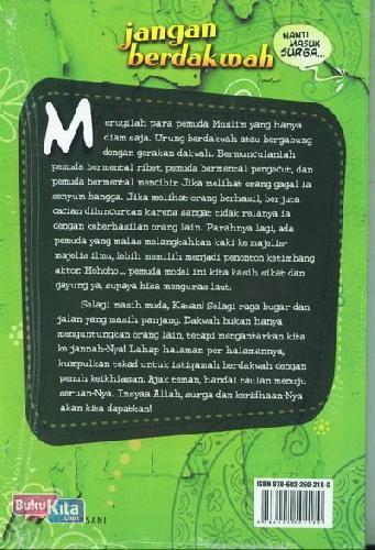 Cover Belakang Buku Jangan Berdakwah Nanti Masuk Surga