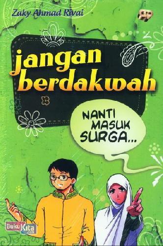 Cover Buku Jangan Berdakwah Nanti Masuk Surga