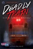 Deadly Train