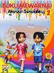 Buku Mewarnai Aku dan Sekolahku 2