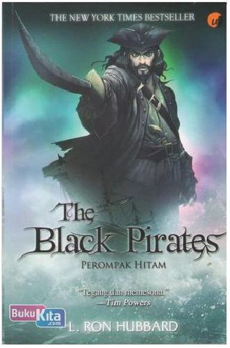 Cover Buku The Black Pirates : Perompak Hitam