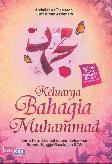 Keluarga Bahagia Muhammad