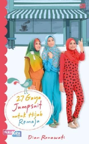 Cover Buku 27 Gaya Jumpsuit untuk Hijab Remaja