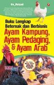 Buku Lengkap Beternak&Berbisnis Ayam Kampung Ayam Pedaging&Ayam Arab