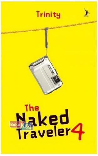 Cover Buku The Naked Traveler 4 - New