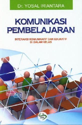 Cover Buku Komunikasi Pembelajaran (Interaksi Komunikatif dan Edukatif di Dalam Kelas)